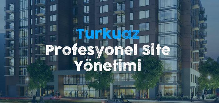 Turkuaz Profesyonel Site Yönetimi Kocaeli